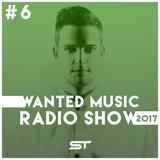 Wanted Music Radio Show 2017 #6