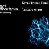 Egypt Trance Family Collected (October 2012)