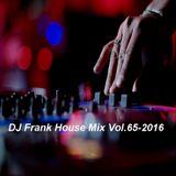 DJ Frank House Mix Vol.65-2016
