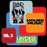 DJ BLIND/UNDERGROUND HOUSE MUSIC