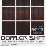 Doppler Shift with guests SPACE DJZ
