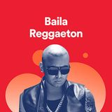 "Baila Reggaeton LiveMix ""December 17 edition"""