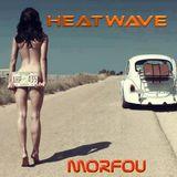 HEATWAVE - MORFOU SUNDOWN MIX