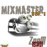Zoom Records Mixmaster Volume 1