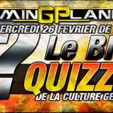 "Gaming Planet Le Prime ""BIG QUIZZ"" Avec Raphael Mad, Lory Nicollet, Michael Diaz"