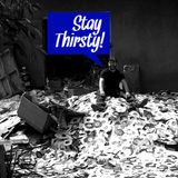The Find Magazine Presents: Stay Thirsty (Episode 15)