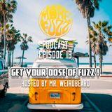 More Fuzz Podcast - Episode 18