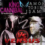 King Cannibal VS Amon Tobin - Let The ISAM Roar