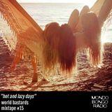 "156. World Bastards Mixtape #15 ""Hot and Lazy Days"""