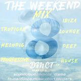 The Weekend 8 - BALEARIC & DEEP HOUSE - Chill Out - DisME™