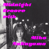 Midnight Groove With Miho Nakayama