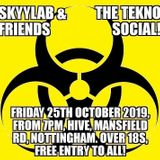 Skyylab & Friends, Tekno Social - Guest DJ - Sid Voltage - 25/10/19