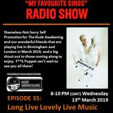 My Favourite Sings - Episode 35 - Long Live Lovely Live Music - Radio Warwickshire - 13th March 2019