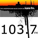 The Underground Music Show - Kane FM 31st December 2011   Hosted by Martin & Rhoades