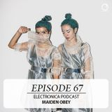 Electronica Label Podcast 67 by Maiden Obey