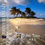 JOHN'S BLUE CAFE #11 (Bar Lounge, Ambient, Chillout)