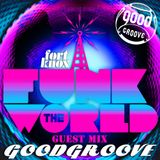 Goodgroove presents Funk The World 51