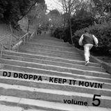 Dj Droppa - Keep it movin' 5
