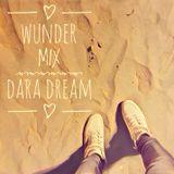 DARA DREAM - Wunder Mix (Deep House)
