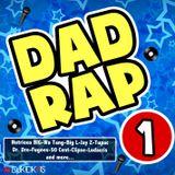 Dad Rap Vol 1