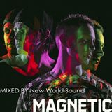 Magnetic Magazine Guest Podcast: New World Sound