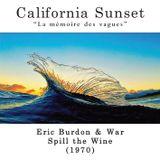 California Sunset - Eric Burdon & War - Spill the Wine (1970)