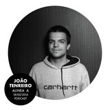 Alinea A #036 - João Tenreiro (18 May 2016)