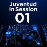 Juventud in Session | Programa 01