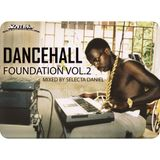 Sentinel Sound pres. Dancehall Foundation Vol. 2