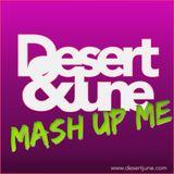 Desert & June - Mash Up Me // Podcast