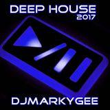 Deep House 2017 - DJMarkyGee