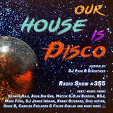 Our House is Disco #355 from 2018-10-13