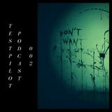 Testpilot Podcast 002