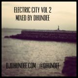 Electric City vol 2 mixed by: Dhundee
