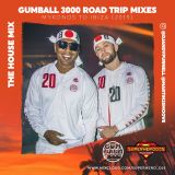 The House Mix (Gumball 3000 Road Trip Mix 2019)