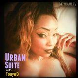 Urban Suite with Tonya D episode 27