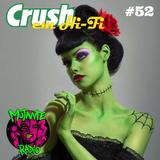Crush em Hi-Fi #52 Toca a Cena Takes Over (13/11/2017 na MutanteRadio)