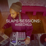 SLAPS Sessions: Wisechild