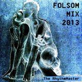 FOLSOM PARTY 2013 [Rubber Mix] part 1