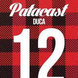 Patacast 12 | Mixed By Duca (February 2015)
