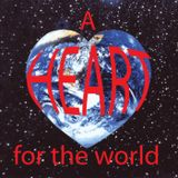 A Heart for the World - Created or Accident