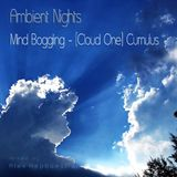 Ambient Nights - Mind Boggling [Cloud One] - Cumulus