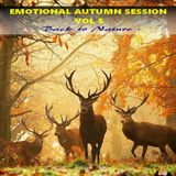 EMOTIONAL AUTUMN SESSION VOL 5  - Back to Nature -