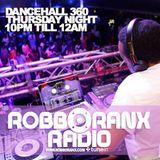 DANCEHALL 360 SHOW - (02/04/15) ROBBO RANX