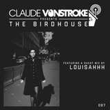 Claude VonStroke presents The Birdhouse 097