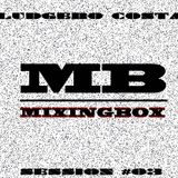 """""""Inside the Mixingbox"""" with Ludgero costa session #3"""