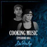 Da Heirs · Cooking Music · Episodio 004
