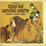 "The Cannonball Adderley - ""The Weaver"" - Nippon Soul (1963)"