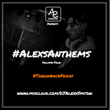 DJAlexSmithPresents#ThrowbackFriday