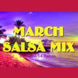 March Salsa Mix - DJ Carlos C4 Ramos